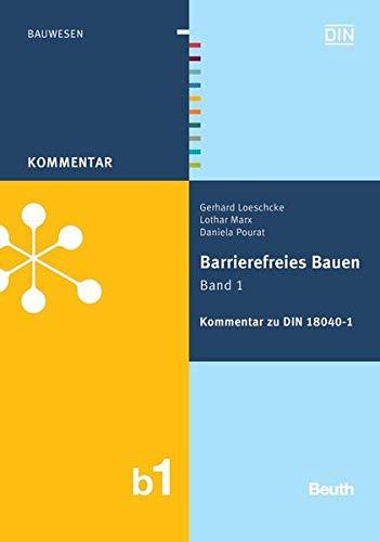 9783410205449: Barrierefreies Bauen Band 1: Kommentar zu DIN 18040-1