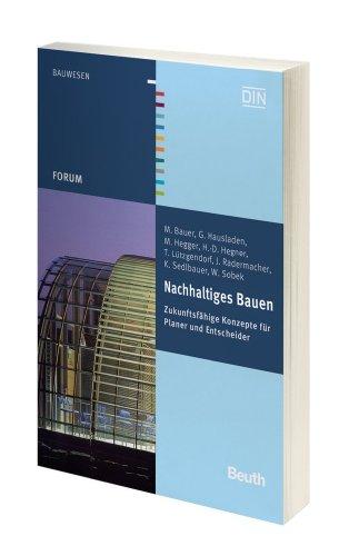 9783410205470: Nachhaltiges Bauen: Zukunftsf�hige Konzepte f�r Planer und Entscheider