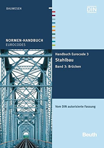 Handbuch Eurocode 3 - Stahlbau Brücken