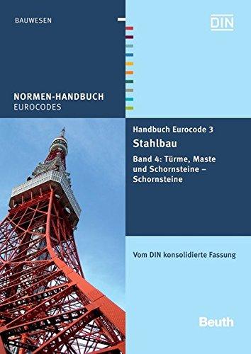 9783410208389: Handbuch Eurocode 3 - Stahlbau 4: Band 4: Türme, Maste und Schornsteine - Schornsteine. Vom DIN konsolidierte Fassung