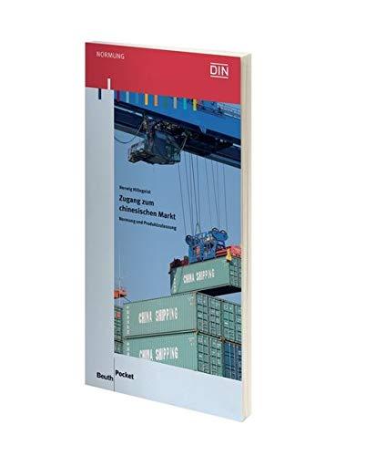 9783410209454: Zugang zum chinesischen Markt: Normung und Produktzulassung