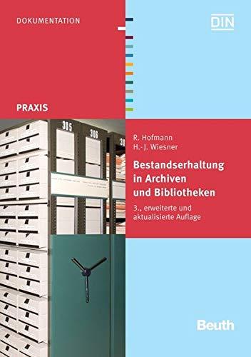 9783410210696: Bestandserhaltung in Archiven und Bibliotheken