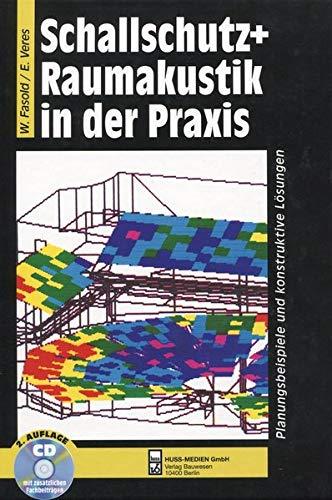 9783410211648: Schallschutz + Raumakustik in der Praxis: Planungsbeispiele und konstruktive Lösungen