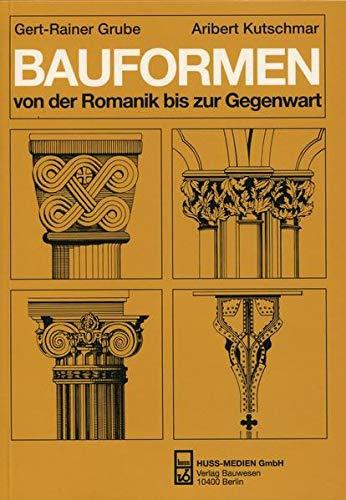 9783410211709: Bauformen von der Romanik bis zur Gegenwart: Ein Bildhandbuch