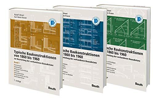 Typische Baukonstruktionen von 1860-1960. Buchpaket/ 3 Bde.: Karl Heinz Krause