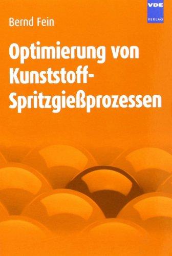 9783410214656: Optimierung von Kunststoff-Spritzgießprozessen