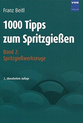 9783410214748: 1000 Tipps zum Spritzgie�en 2: Spritzgie�werkzeuge