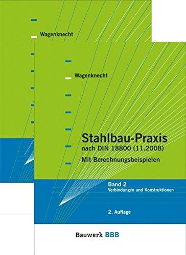 Stahlbau-Praxis nach DIN 18800: Gerd Wagenknecht