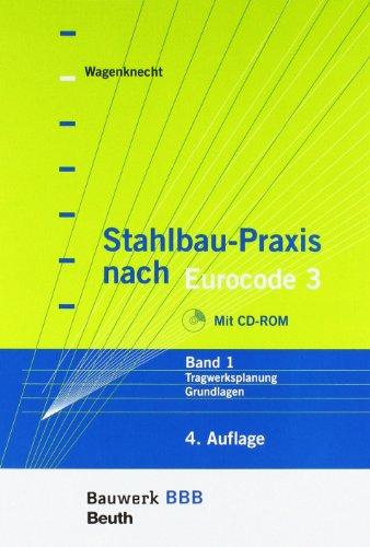 9783410216810: Stahlbau-Praxis nach Eurocode 3: Paket: Band 1 Tragwerksplanung, Grundlagen + Band 2 Verbindungen und Konstruktionen Bauwerk-Basis-Bibliothek