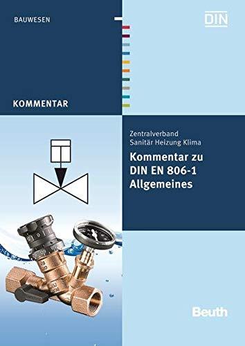 9783410218173: Kommentar zu DIN EN 806-1: Allgemeines