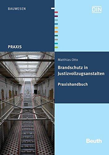 Brandschutz in Justizvollzugsanstalten: Matthias Otto