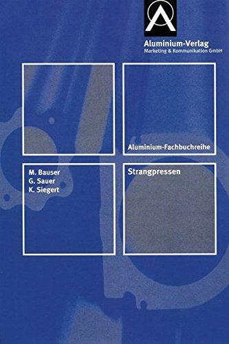 9783410221814: Strangpressen: Aluminium Fachbuchreihe