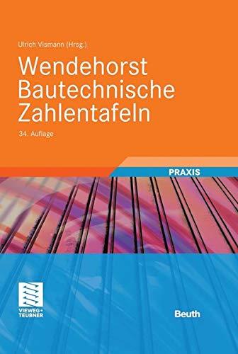 9783410222156: Wendehorst - Bautechnische Zahlentafeln
