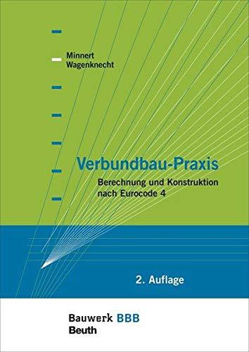9783410223467: Verbundbau-Praxis: Berechnung und Konstruktion nach Eurocode 4 Bauwerk-Basis-Bibliothek