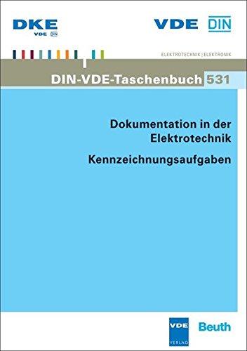 9783410224884: Dokumentation in der Elektrotechnik: Kennzeichnungsaufgaben