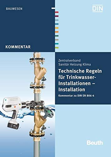 9783410224891: Technische Regeln für Trinkwasser-Installationen: Installation Kommentar zu DIN EN 806-4