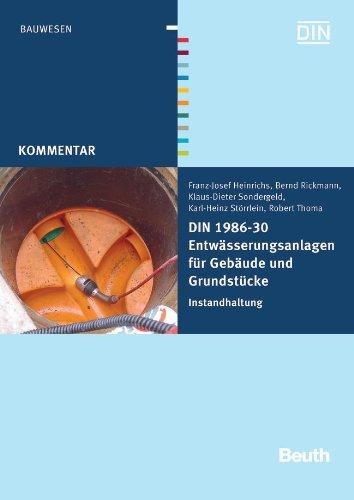 DIN 1986-30 Entwässerungsanlagen für Gebäude und Grundstücke: Franz-Josef ...