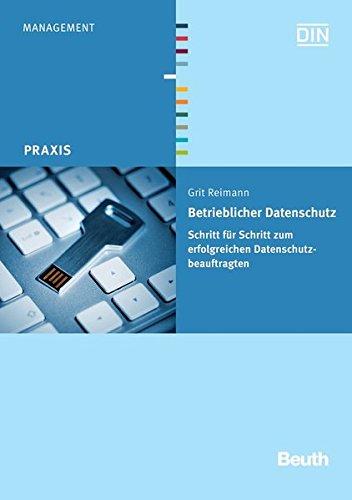 9783410227601: Betrieblicher Datenschutz: Schritt für Schritt zum erfolgreichen Datenschutzbeauftragten