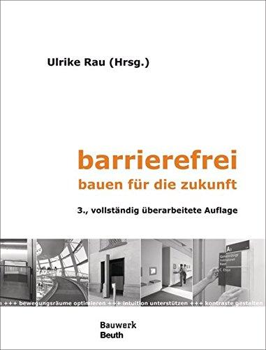 barrierefrei: bauen für die zukunft