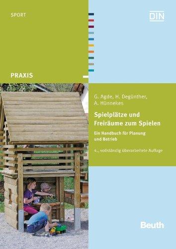 Spielplätze und Freiräume zum Spielen: Georg Agde