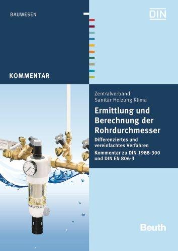Ermittlung und Berechnung der Rohrdurchmesser: Franz-Josef Heinrichs