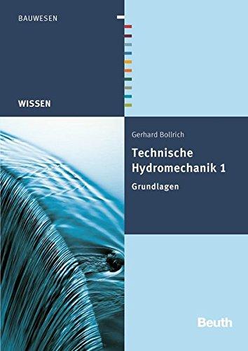 Technische Hydromechanik 1: Gerhard Bollrich