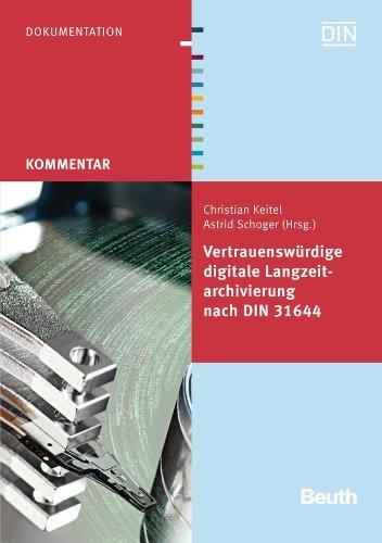 9783410234999: Vertrauenswürdige digitale Langzeitarchivierung nach DIN 31644