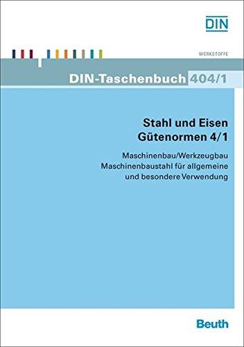 Stahl und Eisen - Gütenormen 4/1