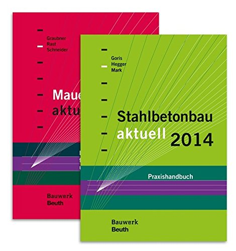 Stahlbetonbau aktuell 2014 + Mauerwerksbau aktuell 2014: Alfons Goris