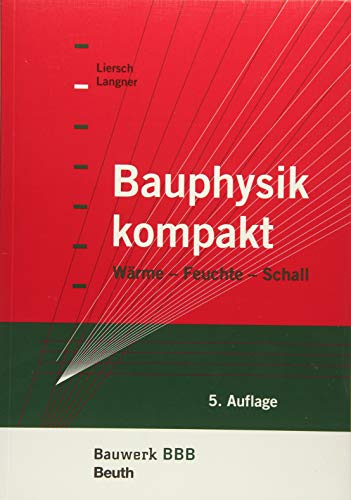 9783410244417: Bauphysik kompakt: W�rme, Feuchte, Schall Bauwerk-Basis-Bibliothek