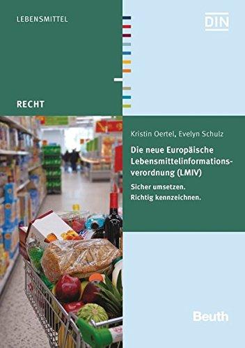 Die neue Europäische Lebensmittelinformationsverordnung (LMIV): Kristin Oertel
