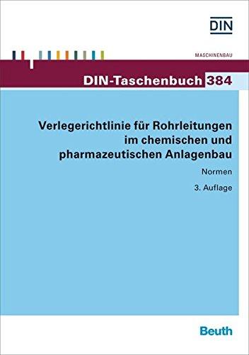 Verlegerichtlinie für Rohrleitungen im chemischen und pharmazeutischen Anlagenbau