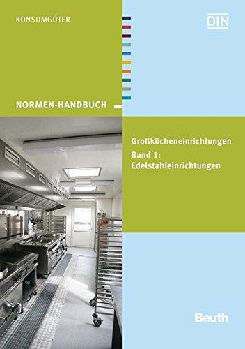 Großkücheneinrichtungen Band 1: Andreas Helm