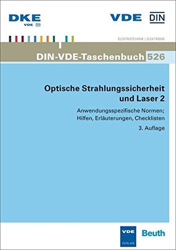 Optische Strahlungssicherheit und Laser 2