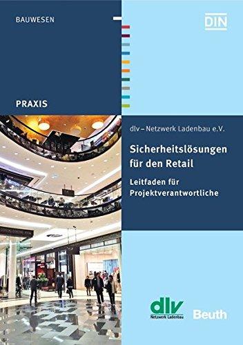 Sicherheitslosungen fur den Retail: Leitfaden fur Projektverantwortliche: Eva-Maria Beck