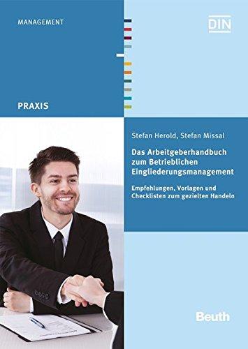 Das Arbeitgeberhandbuch zum Betrieblichen Eingliederungsmanagement: Stefan Herold