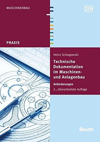 9783410251576: Technische Dokumentation im Maschinen- und Anlagenbau
