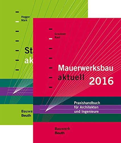 Stahlbetonbau aktuell 2016 + Mauerwerksbau aktuell 2016. Paket: C. -A. Graubner
