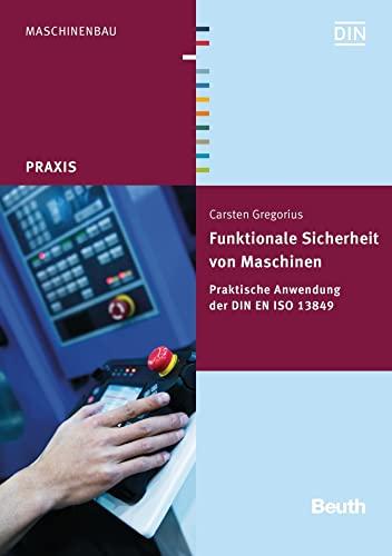 9783410252498: Funktionale Sicherheit im Maschinenbau
