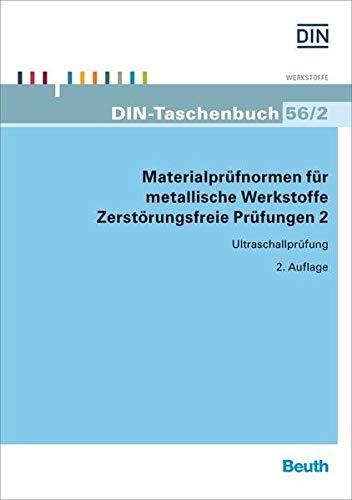Materialprüfnormen für metallische Werkstoffe Zerstörungsfreie Prüfung 2