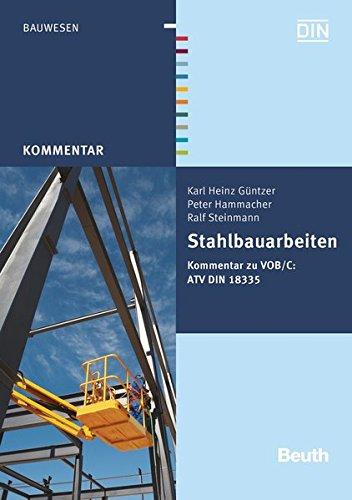 Stahlbauarbeiten: Kommentar zu VOB/C: ATV DIN 18335 (Paperback): Karl Heinz Güntzer, Peter ...