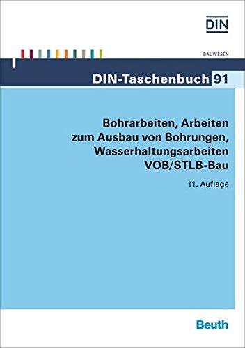 Bohrarbeiten, Arbeiten zum Ausbau von Bohrungen, Wasserhaltungsarbeiten VOB/STLB-Bau