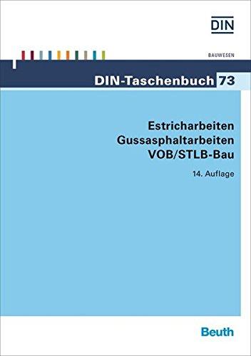 Estricharbeiten, Gussasphaltarbeiten VOB/STLB-Bau