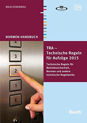 TRA - Technische Regeln für Aufzüge 2015