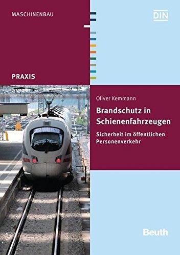 Brandschutz in Schienenfahrzeugen: Oliver Kemmann