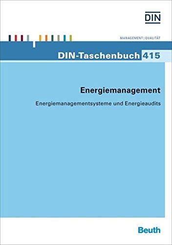 Energiemanagement - Energiemanagementsysteme und Energieaudits: Deutsches Institut für