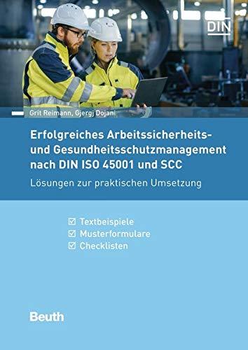 9783410264002: Erfolgreiches Arbeitsschutzmanagement nach DIN ISO 45001: Lösungen zur praktischen Umsetzung Textbeispiele, Musterformulare, Checklisten