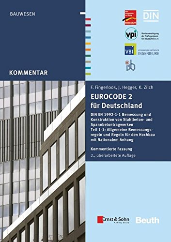 Eurocode 2 fur Deutschland: DIN EN 1992-1-1 Bemessung und Konstruktion von Stahlbeton- und ...