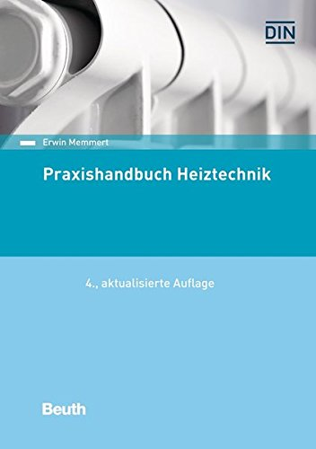 9783410268017: Praxishandbuch Heiztechnik: DIN-Normen