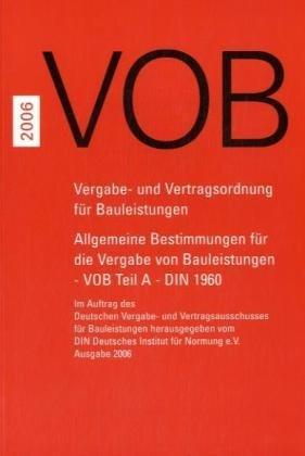 Teil A., Allgemeine Bestimmungen für die Vergabe: DIN Deutsches Institut